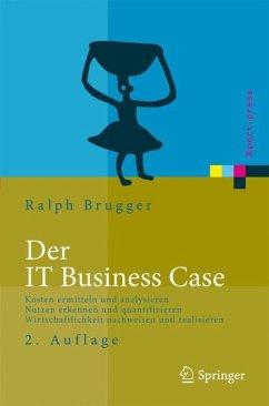 Der IT Business Case - Brugger, Ralph