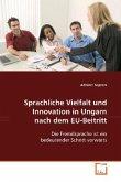 Sprachliche Vielfalt und Innovation in Ungarn nachdem EU-Beitritt