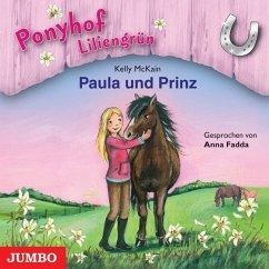 Paula und Prinz / Ponyhof Liliengrün Bd.2 (1 Au...