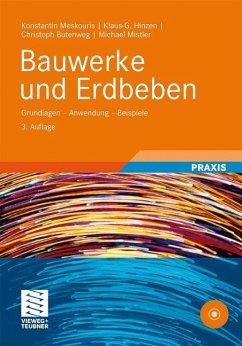 Bauwerke und Erdbeben - Meskouris, Konstantin; Hinzen, Klaus-G.; Butenweg, Christoph; Mistler, Michael