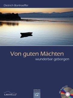 Von guten Mächten wunderbar geborgen, m. Audio-CD - Bonhoeffer, Dietrich