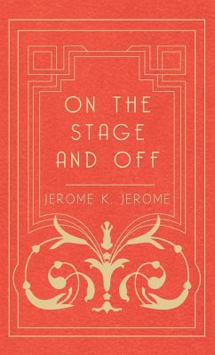 On the Stage and Off