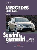 So wird's gemacht. Mercedes C-Klasse ab 3/07