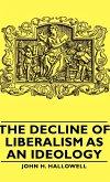 The Decline of Liberalism as an Ideology