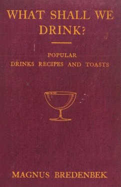 What Shall We Drink? - Popular Drinks, Recipes and Toasts