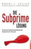 Die Subprime Lösung