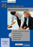 25 Top-Übungen für Motivationstrainings, CD-ROM