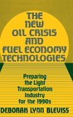 The New Oil Crisis and Fuel Economy Technologies