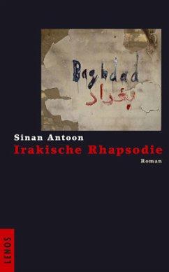 Irakische Rhapsodie - Antoon, Sinan