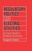 Regulatory Politics and Electric Utilities