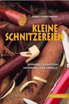 Kleine Schnitzereien - Lubkemann, Chris
