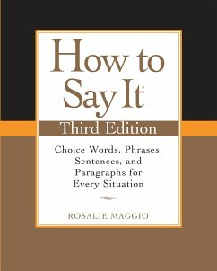 How to Say It: Choice Words, Phrases, Sentences...
