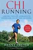 Chirunning: A Revolutionary Approach to Effortless, Injury-Free Running