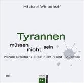 Tyrannen müssen nicht sein, 4 Audio-CDs