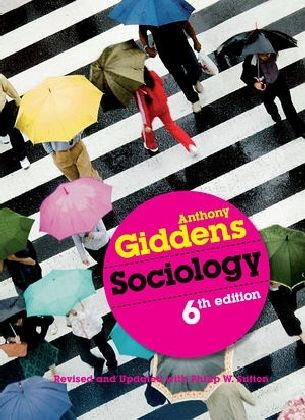 Sociology, New Edition - Giddens, Anthony