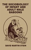 The Sociobiology of Infant and Adult Male Baboons