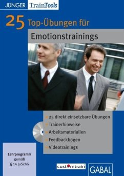 25 Top-Übungen für Emotionstrainings, 1 CD-ROM