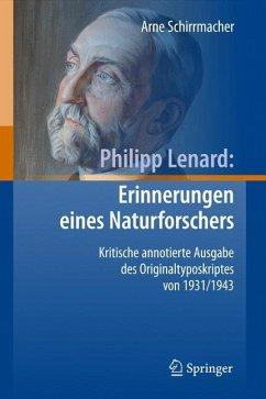 Philipp Lenard: Erinnerungen eines Naturforschers - Schirrmacher, Arne