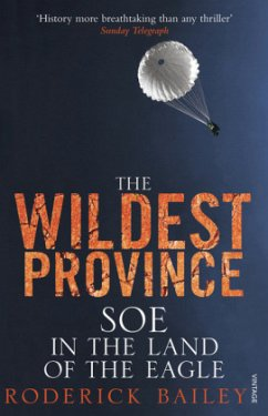 The Wildest Province - Bailey, Roderick