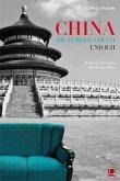 China, die türkise Couch und ich - Kurioses aus dem Reich der Mitte