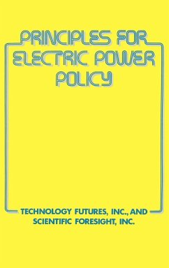 Principles for Electric Power Policy - Technology Futures, Inc; Frederick, David O.