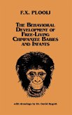 The Behavioral Development of Free-Living Chimpanzee Babies and Infants