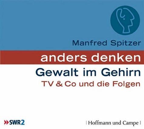 Gewalt im Gehirn, Audio-CD - Spitzer, Manfred