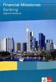 Financial Milestones. Englisch für Bank- und Versicherungsberufe / Lehr-/ Arbeitsbuch Banking
