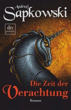 Die Zeit der Verachtung / The Witcher Bd.2 - Sapkowski, Andrzej