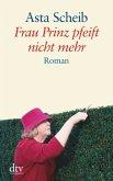 Frau Prinz pfeift nicht mehr / Großdruck