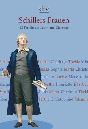 Schillers Frauen - Kiermeier-Debre, Joseph