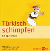 Türkisch schimpfen, 1 Audio-CD