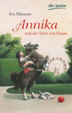 Annika und der Stern von Kazan - Ibbotson, Eva
