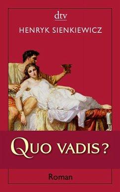 Quo vadis? - Sienkiewicz, Henryk