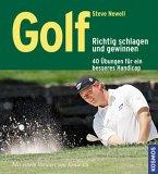 Golf - Richtig schlagen und gewinnen