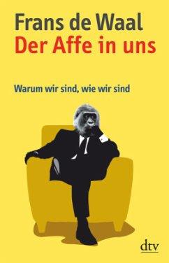 Der Affe in uns - De Waal, Frans