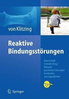 Reaktive Bindungsstörungen - Klitzing, Klaus von