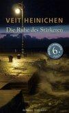 Die Ruhe des Stärkeren / Proteo Laurenti Bd.6