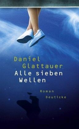 Alle sieben Wellen - Glattauer, Daniel