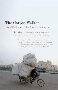 The Corpse Walker - Liao, Yiwu