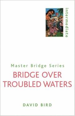 Bridge Over Troubled Waters - Bird, David