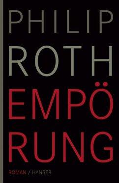Empörung - Roth, Philip