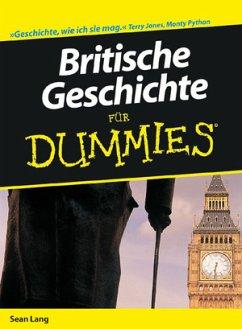 Britische Geschichte für Dummies - Lang, Sean