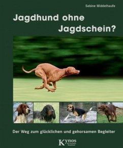 Jagdhund ohne Jagdschein?