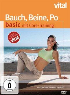 Bauch, Beine, Po basic mit Core-Training - Vital - Fellner,Johanna/Münsberg,Ina