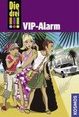 VIP-Alarm / Die drei Ausrufezeichen Bd.18