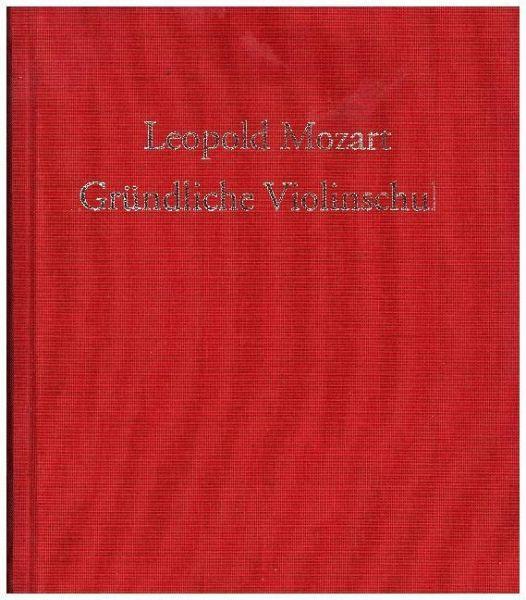 Gründliche Violinschule - Mozart, Leopold