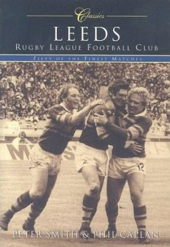 Reeds Rugby League Football Club: Fifty of the Finest Matches - Caplan, Phil; Smith, Peter