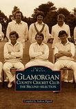Glamorgan County Cricket Club: The Second Selection