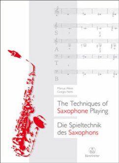 The Techniques of Saxophone Playing\Die Spieltechnik des Saxophons - Weiss, Marcus; Netti, Giorgio